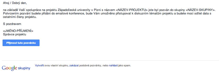 Pozvánka do skupiny v aplikaci Google Groups